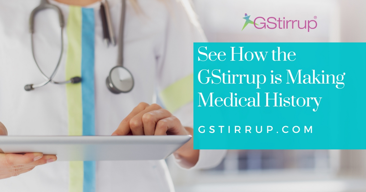 How the GStirrup is Making Medical History - GStirrup